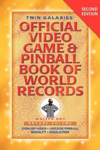 Books About Video Games - TWIN GALAXIES' OFFICIAL VIDEO GAME & PINBALLBOOK OF WORLD RECORDS; Arcade Volume