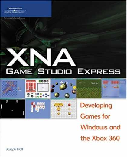 Books About Video Games - XNA Game Studio Express: Developing Games for Windows and the Xbox 360