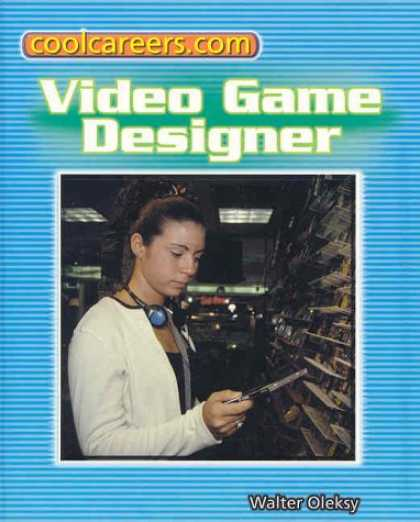 Books About Video Games - Video Game Designer (Coolcareers.Com)
