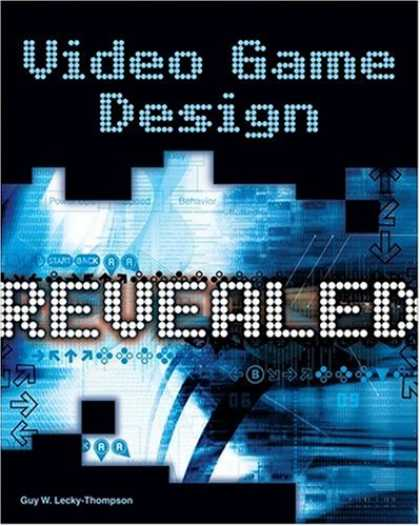 Books About Video Games - Video Game Design Revealed (Revealed (Charles River Media))