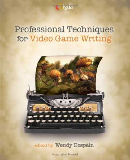 Books About Video Games - Professional Techniques for Video Game Writing