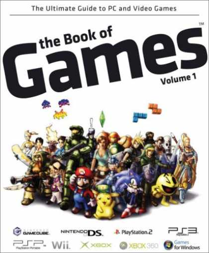 Books About Video Games - The Book of Games Volume 1: The Ultimate Guide to PC and Video Games (Book of Ga