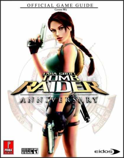 Books About Video Games - Lara Croft Tomb Raider: Anniversary (Wii): Prima Official Game Guide