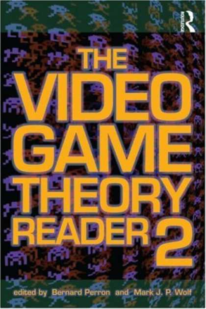 Books About Video Games - The Video Game Theory Reader 2
