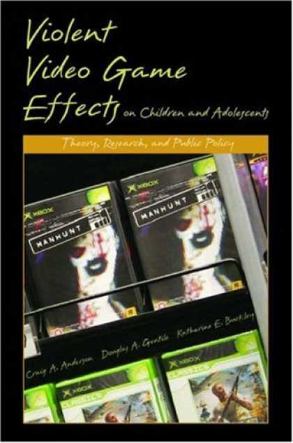 Books About Video Games - Violent Video Game Effects on Children and Adolescents: Theory, Research, and Pu