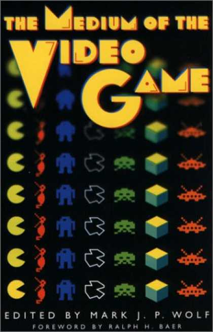 Books About Video Games - The Medium of the Video Game