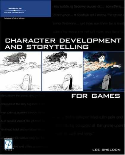 Books About Video Games - Character Development and Storytelling for Games (Game Development Series)
