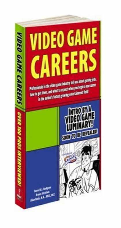 Books About Video Games - Video Game Careers (Prima Official Game Guides)