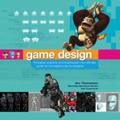 Books About Video Games - Game Design: Principles, Practice, and Techniques - The Ultimate Guide for the A