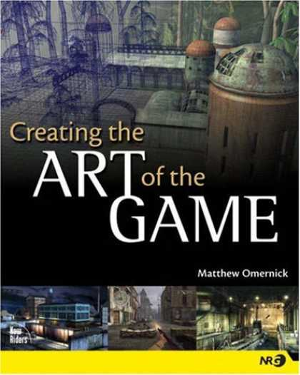 Books About Video Games - Creating the Art of the Game (New Riders Games)
