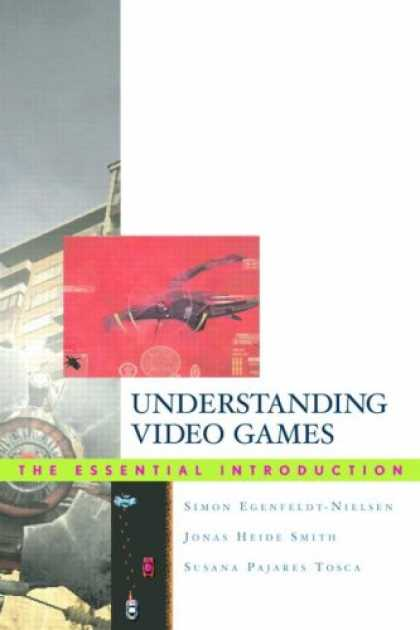 Books About Video Games - Understanding Video Games: The Essential Introduction