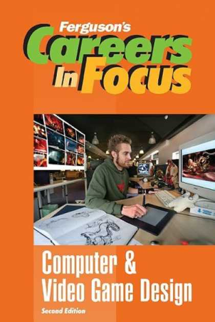 Books About Video Games - Careers in Focus: Computer and Video Game Design (Ferguson's Careers in Focus)