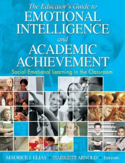 Books on Learning and Intelligence - The Educator's Guide to Emotional Intelligence and Academic Achievement: Social-