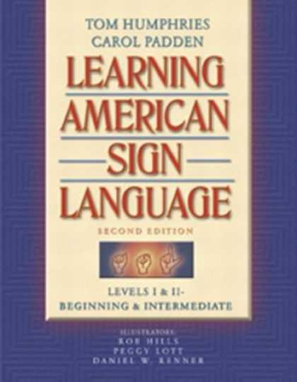 Books on Learning and Intelligence - Learning American Sign Language: Levels I & II--Beginning & Intermediate (2nd Ed