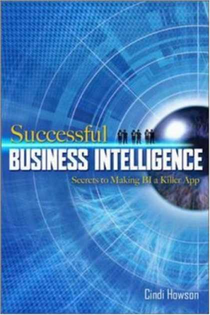 Books on Learning and Intelligence - Successful Business Intelligence: Secrets to Making BI a Killer App