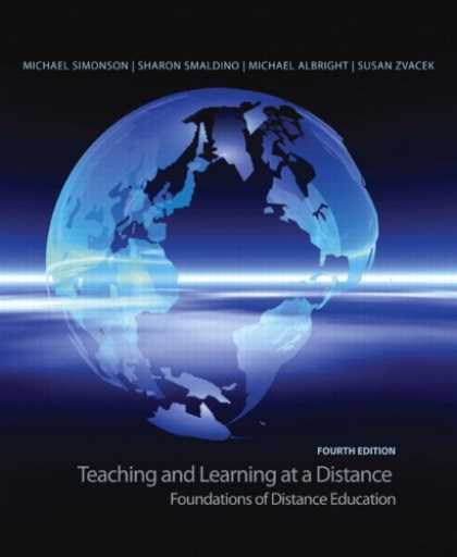 Books on Learning and Intelligence - Teaching and Learning at a Distance: Foundations of Distance Education (4th Edit