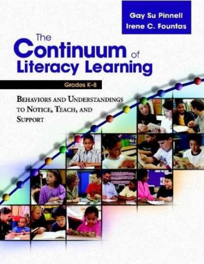 Books on Learning and Intelligence - The Continuum of Literacy Learning, Grades K-8 Behaviors and Understandings to N
