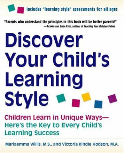 Books on Learning and Intelligence - Discover Your Child's Learning Style: Children Learn in Unique Ways - Here's the
