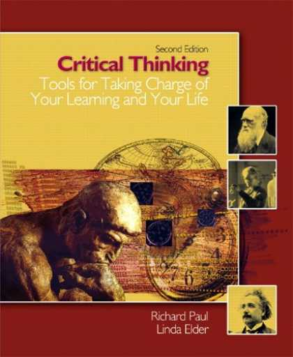 Books on Learning and Intelligence - Critical Thinking: Tools for Taking Charge of Your Learning and Your Life (2nd E