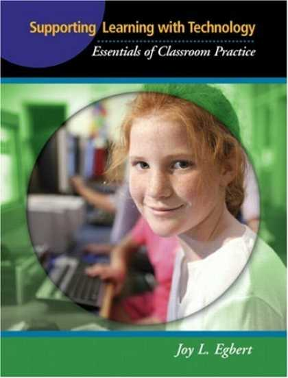 Books on Learning and Intelligence - Supporting Learning with Technology: Essentials of Classroom Practice