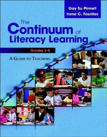 Books on Learning and Intelligence - The Continuum of Literacy Learning, Grades 3-8 A Guide to Teaching (Fountas & Pi