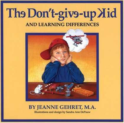 Books on Learning and Intelligence - The Don'T-Give-Up Kid and Learning Differences
