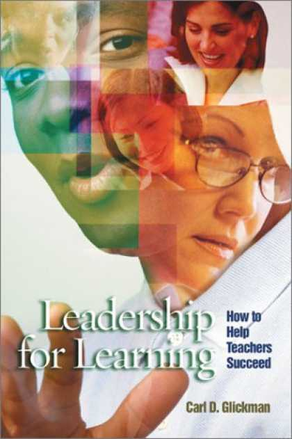 Books on Learning and Intelligence - Leadership for Learning: How to Help Teachers Succeed