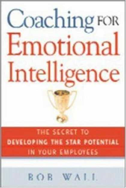 Books on Learning and Intelligence - Coaching for Emotional Intelligence: The Secret to Developing the Star Potential