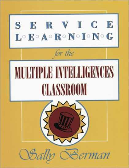 Books on Learning and Intelligence - Service Learning for the Multiple Intelligences Classroom