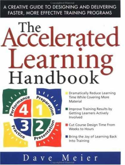 Books on Learning and Intelligence - The Accelerated Learning Handbook: A Creative Guide to Designing and Delivering