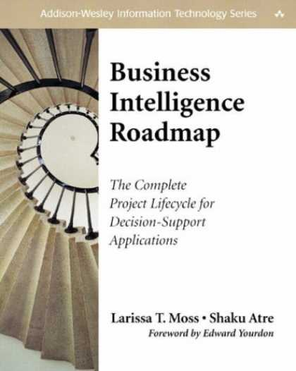 Books on Learning and Intelligence - Business Intelligence Roadmap: The Complete Project Lifecycle for Decision-Suppo