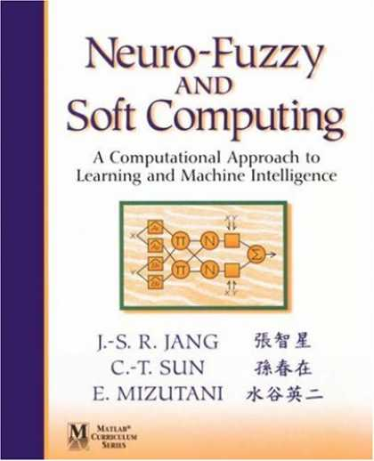 Books on Learning and Intelligence - Neuro-Fuzzy and Soft Computing: A Computational Approach to Learning and Machine