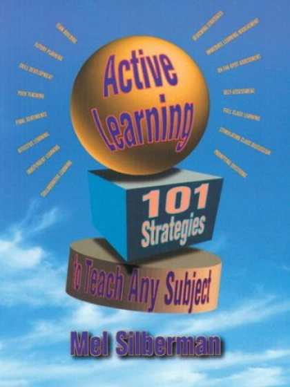 Books on Learning and Intelligence - Active Learning: 101 Strategies to Teach Any Subject