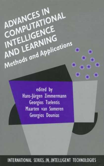 Books on Learning and Intelligence - Advances in Computational Intelligence and Learning: Methods and Applications (I