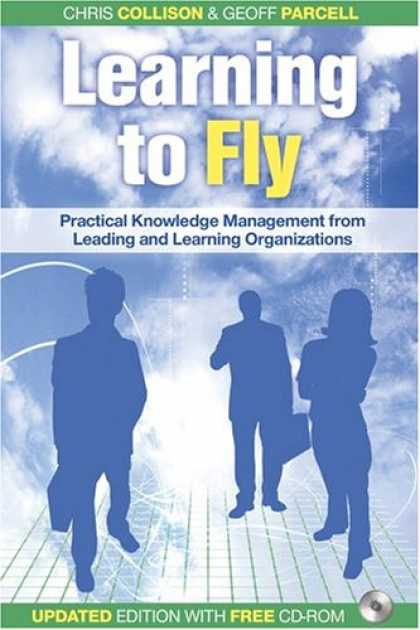 Books on Learning and Intelligence - Learning to Fly, with Free CD-ROM: Practical Knowledge Management from Leading a