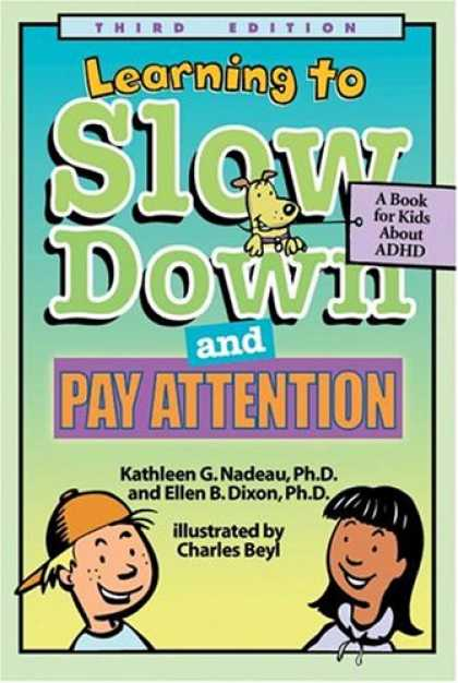 Books on Learning and Intelligence - Learning To Slow Down & Pay Attention: A Book for Kids About Adhd
