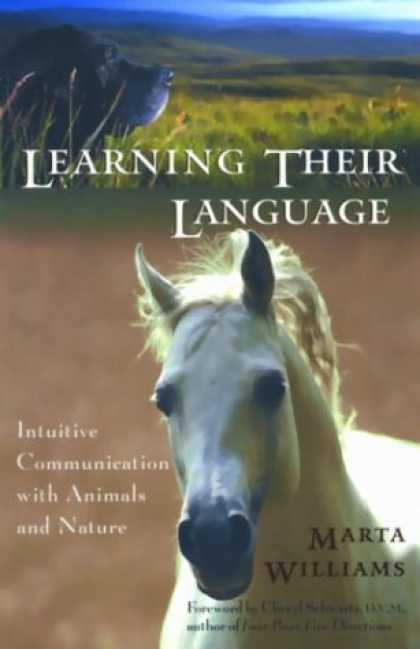 Books on Learning and Intelligence - Learning Their Language: Intuitive Communication with Animals and Nature