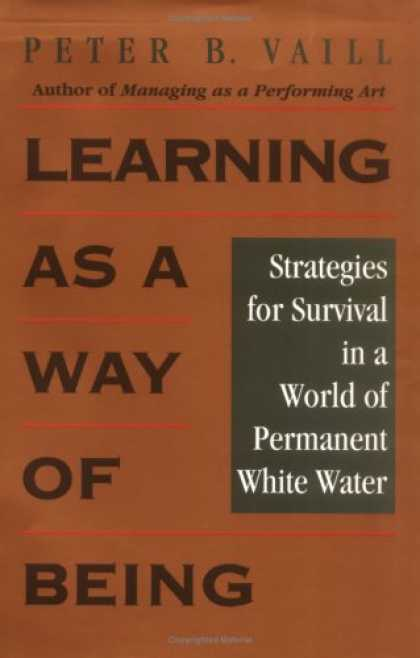 Books on Learning and Intelligence - Learning as a Way of Being: Strategies for Survival in a World of Permanent Whit