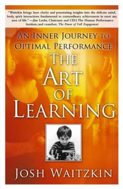 Books on Learning and Intelligence - The Art of Learning: An Inner Journey to Optimal Performance