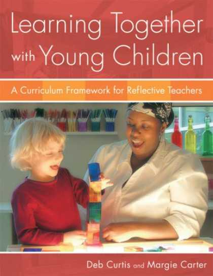 Books on Learning and Intelligence - Learning Together with Young Children: A Curriculum Framework for Reflective Tea