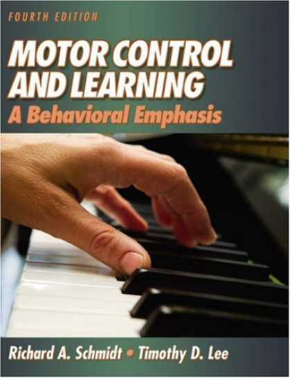 Books on Learning and Intelligence - Motor Control And Learning: A Behavioral Emphasis, Fourth Edition