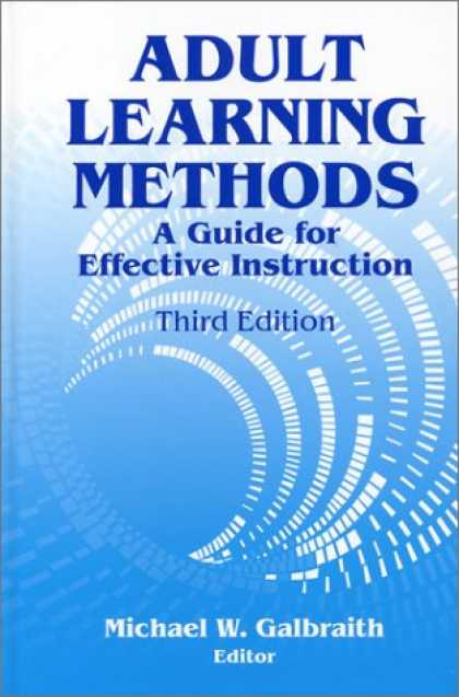 Books on Learning and Intelligence - Adult Learning Methods: A Guide for Effective Instruction