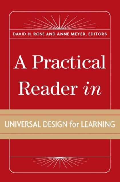 Books on Learning and Intelligence - A Practical Reader in Universal Design for Learning