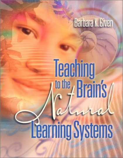 Books on Learning and Intelligence - Teaching to the Brain's Natural Learning Systems