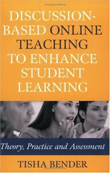 Books on Learning and Intelligence - Discussion-Based Online Teaching to Enhance Student Learning: Theory, Practice a