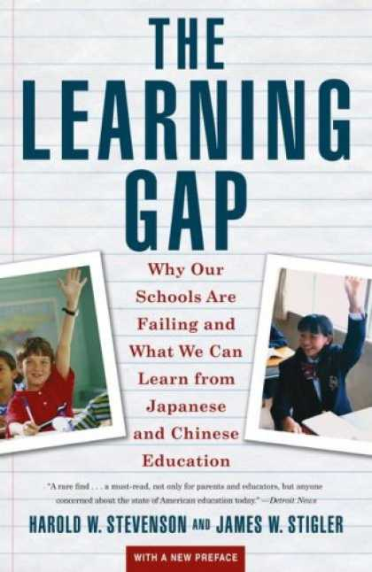 Books on Learning and Intelligence - Learning Gap: Why Our Schools Are Failing and What We Can Learn from Japanese an