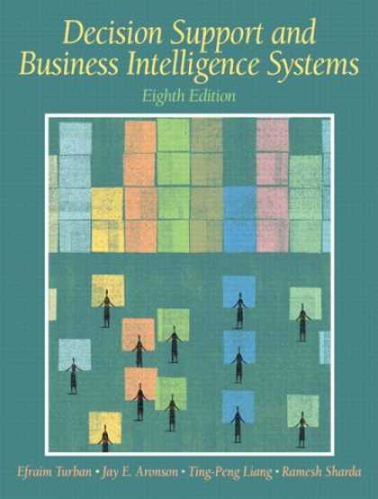 Books on Learning and Intelligence - Decision Support and Business Intelligence Systems (8th Edition)