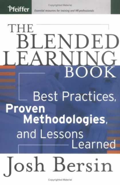 Books on Learning and Intelligence - The Blended Learning Book: Best Practices, Proven Methodologies, and Lessons Lea