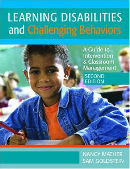 Books on Learning and Intelligence - Learning Disabilities and Challenging Behaviors: A Guide to Intervention & Class
