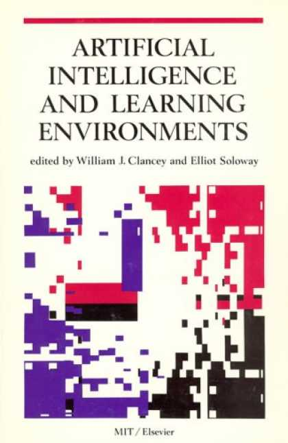 Books on Learning and Intelligence - Artificial Intelligence and Learning Environments (Special Issues of Artificial